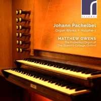 Pachelbel: Organ Works Vol. 1