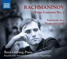 Rachmaninov: Piano Concerto No. 3; Variations on a Theme of Corelli