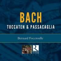 Bach: Toccaten & Passacaglia