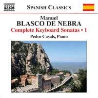 BLASCO DE NEBRA: Keyboard sonatas 1