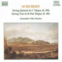 Schubert: String Quintet in C Major, String Trio in B-Flat Major
