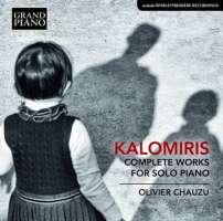 Kalomiris: Complete Solo Piano Works