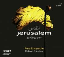 Jerusalem - The city of pilgrimage for Jews, Christians and Muslims