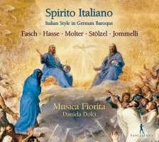 Spirito Italiano - Italian Style in German Baroque