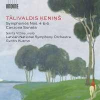 Kenins: Symphonies Nos. 4 & 6; Canzona Sonata