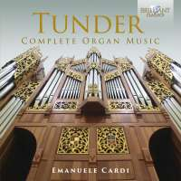 Tunder: Complete Organ Music
