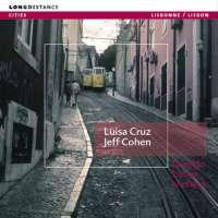 Luisa Cruz & Jeff Cohen: Quando Lisboa Anoitece