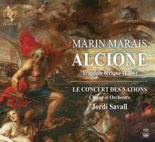 Marais: Alcione, Tragédie lyrique (1706)