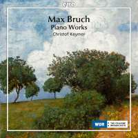 Bruch: Piano Works