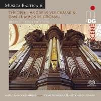 Volckmar; Gronau: Organ Sonatas & Variations - Musica Baltica Vol. 6