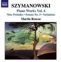 SZYMANOWSKI: Piano works vol. 4