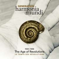 Generation Harmonia Mundi - The Age of Revolutions, 1958 / 1988