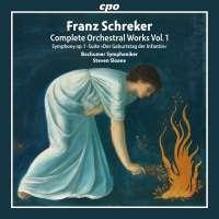 Schreker: Orchestral Works Vol. 1