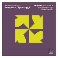 Tempesta di passaggi - Solo music for cornetto