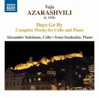 Azarashvili: Days Go By - Complete Works for Cello and Piano