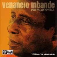Venancio M'Bande Orchestra: Timbila Ta Venancio