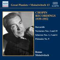 Great Pianists - Moiseiwitsch Vol. 13 - Chopin Recordings 1939-1952