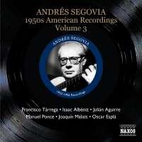 Segovia Andres: American Recordings Vol. 3
