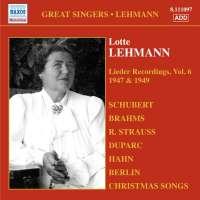 LEHMANN Lotte: Lieder Recordings Vol. 6