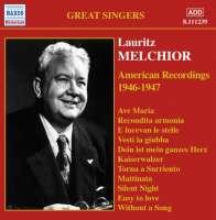 MELCHIOR Lauritz - American Recordings - 1946-1947