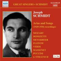 SCHMIDT Joseph: Arias and Songs