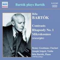 BARTOK PLAYS BARTOK - Contrasts, Rhapsody No. 1