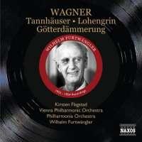 Wagner: Tannhäuser, Lohengrin, Götterdämmerung, nagr. 1952-54