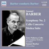 Barber conducts Barber: Symphony No. 2, Cello Concerto, Medea Suite (nagr. 1950)