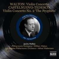 Walton: Violin Concerto / Castelnuovo-Tedesco: Violin Concerto No. 2 'The Prophets'