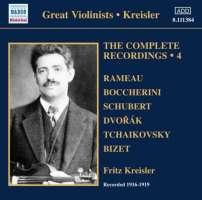 Fritz Kreisler: Complete Recordings 4 - Rameau, Boccherini, Schubert, Dvorak, Czajkowski, Bizet