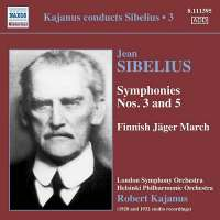 Sibelius: Symphonies Nos. 3 & 5, Finnish Jäger March
