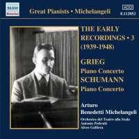 Michelangeli Early Recordings 3 - Grieg & Schumann: Piano Concertos