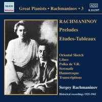 Rachmaninov: Solo Piano Recordings 3 - Preludes, Etudes-Tableaux