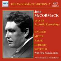 McCormack Edition 7 - Acoustic Recordings 1916-18