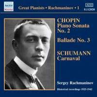 Rachmaninov: Solo Piano Recordings Vol. 1, Victor Recordings 1925-1942 - CHOPIN, SCHUMANN
