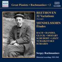 Rachmaninov: Solo Piano Recordings Vol. 2 - Beethoven, Mendelssohn, ...