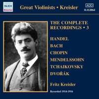 Kreisler The Complete Recordings 3, nagr. 1914-1916