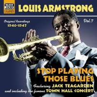 Louis Armstrong: Stop Playing Those Blue