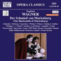 Wagner, Siegfried: Der Schmied von Marienburg Op. 13 (1920)