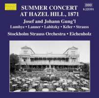 Summer Concert at Hazel Hill 1871 - Gung'l, Lumbye, Lanner, Labitzky, Kéler