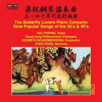 The Butterfly Lovers Piano Concerto Nine Popular Songs of the 30s and 40s
