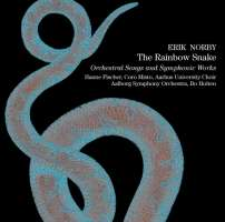 Erik Norby: Rainbow Snake - Orchestral Songs and Symphonic Works