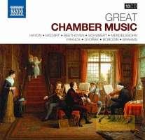 Great Chamber Music - Haydn, Mozart, Beethoven, Schubert, Mendelssohn, ...