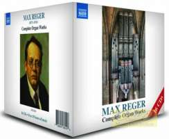 Reger: Complete Organ Works