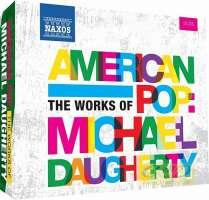 American Pop - The Works of Michael Daugherty