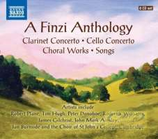 Finzi: Anthology - Clarinet Concerto; Cello Concerto; Choral Works; Songs