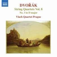 Dvorak: String Quartets Vol. 8 - Quartet No. 3 in D major