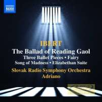 Ibert: The Ballad Of Reading Gaol Three Ballet Pieces Fairy