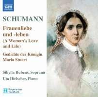 Schumann: Lieder Edition 5 – Frauenliebe und -leben, Gedichte der Königin, 6 Gesänge