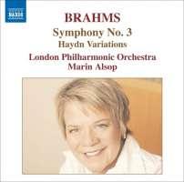 BRAHMS: Symphony 3; St Antoni Chorale Variations
